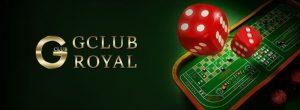 สุดยอดกับการเล่นเกมคาสิโนออนไลน์อย่างหลากหลายกับ - Gclub Royal Online